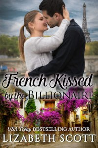 French Kissed by the Billionaire, Kissed Series, Contemporary Romance, Lizabeth Scott