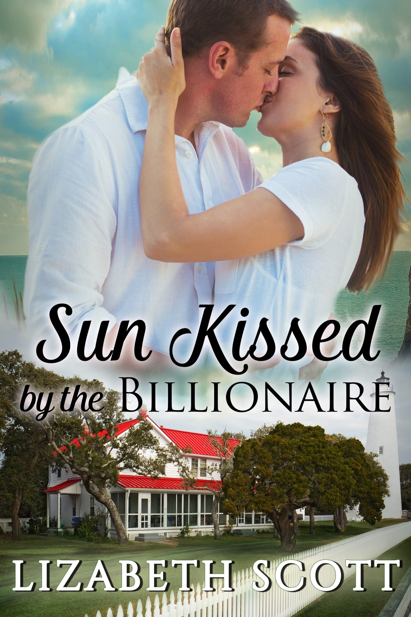 Sun Kissed by the Billionaire, Kissed Series, Contemporary Romance, Lizabeth Scott