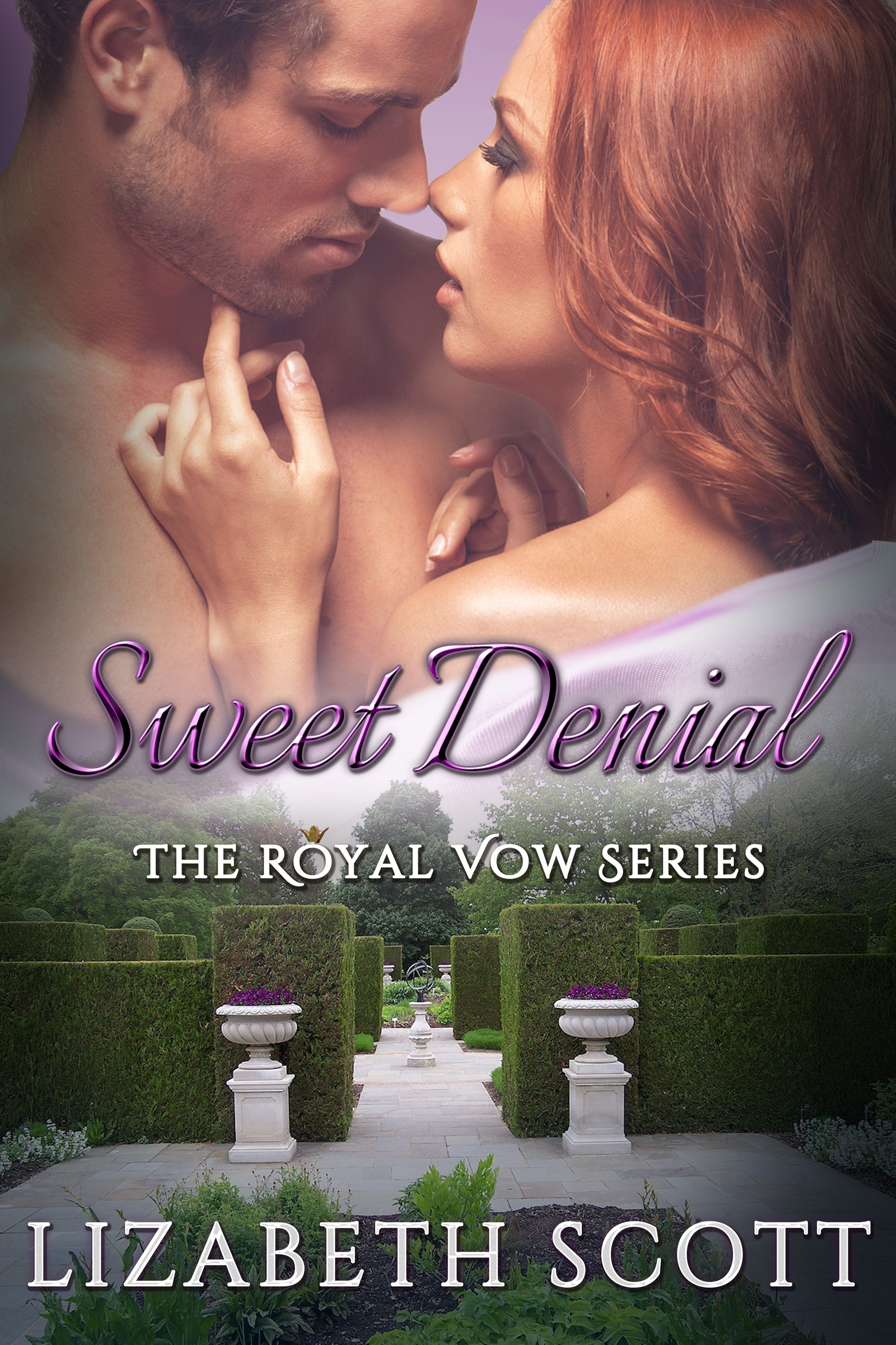 Sweet Denial, Royal Vow Series, Contemporary Romance, Lizabeth Scott