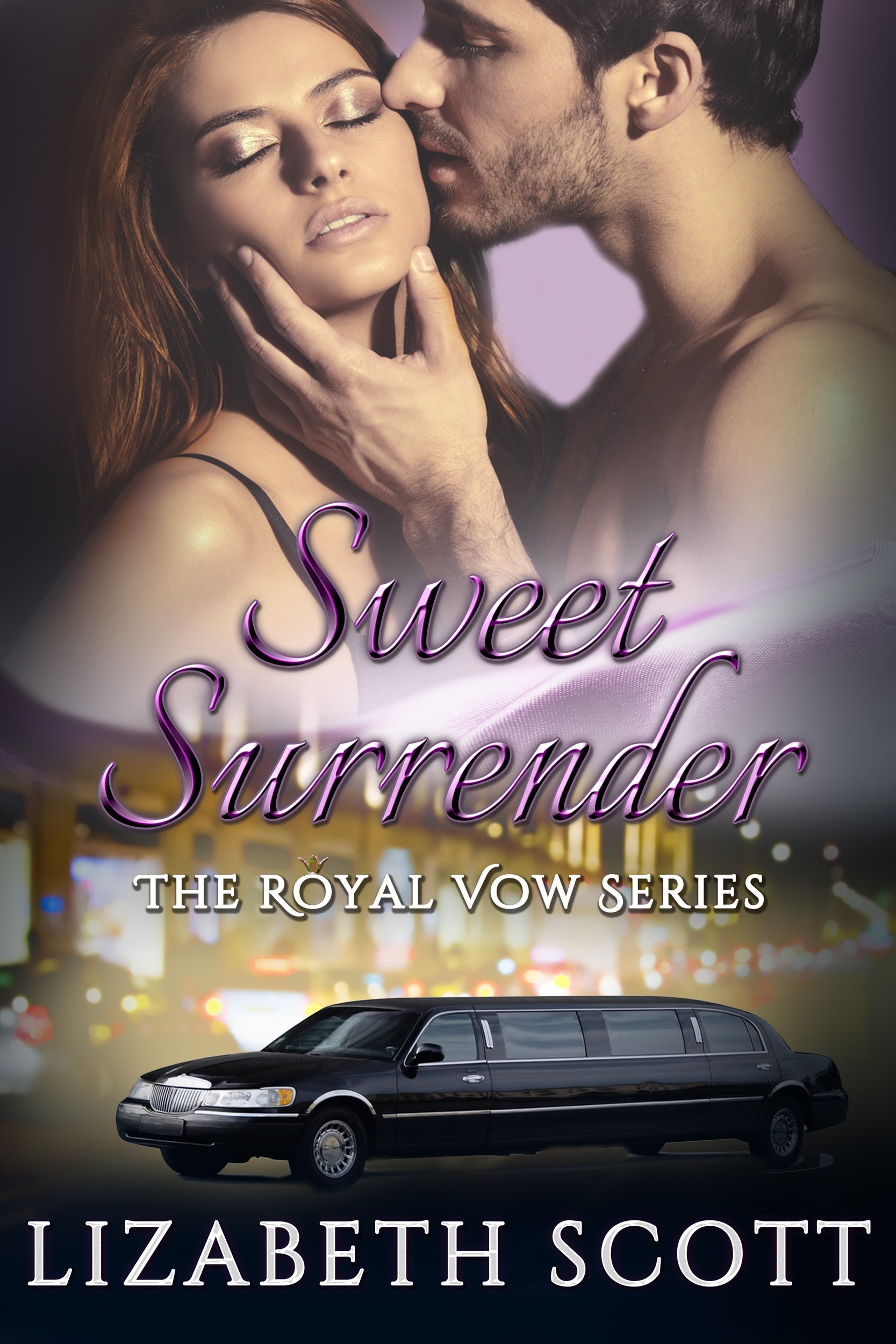 Sweet Surrender, Royal Vow Series, Contemporary Romance, Lizabeth Scott